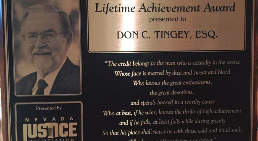 Nevada Justice Association Presents Don C. Tingey Esq. with the 2017 Lifetime Achievement Award