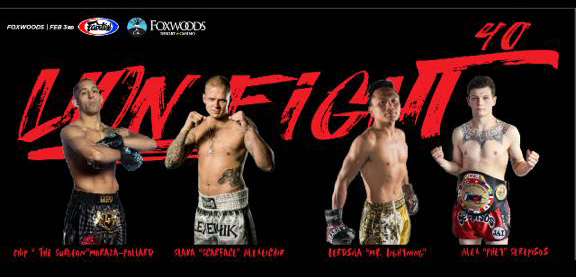 LionFight 40 at Foxwoods Resort – Saturday, February 3, 2018
